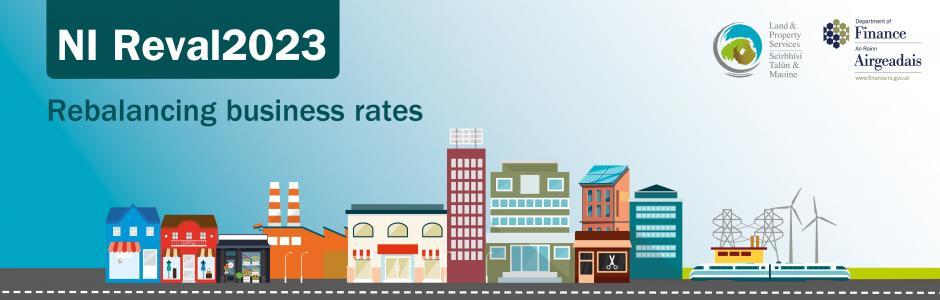 Banner image with title NI Reval2023: Rebalancing business rates