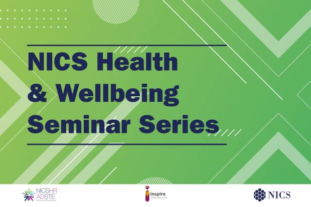 NICS Health and Wellbeing Seminar